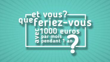 """""""Et vous ? Que feriez-vous avec 1000 euros par mois pendant 1 an ?"""", interroge l'asbl sur son site web."""