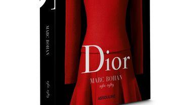 """""""Dior par Marc Bohan"""" aux Editions Assouline"""