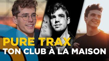 Henri PFR, Lost Frequencies, Compuphonic, Løyd, Evernest…. Les meilleurs DJ's chez vous grâce à Pure Trax!