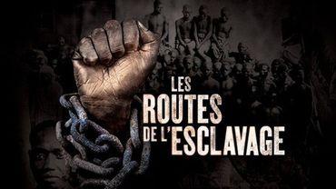 Retour aux sources : Les routes de l'esclavage