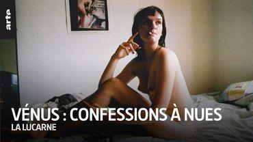 """""""Vénus : confessions à nues"""""""