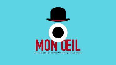 Mon Œil : une web-série du Centre Pompidou pour les enfants