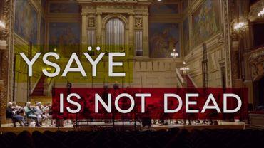 Documentaire | Ysaÿe is not dead : Un road movie sur les traces du plus illustre violoniste belge