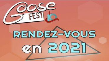 Finalement, pas de Goosefest en 2020....