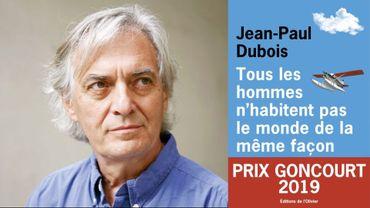 """Prix Goncourt 2019 attribué à Jean-Paul Dubois pour """"Tous les hommes n'habitent pas le monde de la même façon"""""""