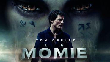 """La Momie"", avec Tom Cruise, lancera officiellement la saga ""Dark Universe"" d'Universal."
