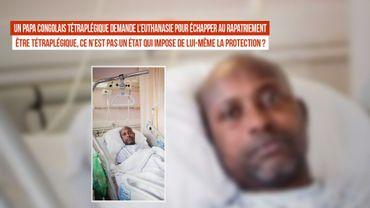 Un papa congolais tétraplégique demande l'euthanasie pour échapper au rapatriement