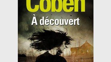 """Le thriller """"A découvert"""" de Harlan Coben, aux éditions Fleuve Noir"""