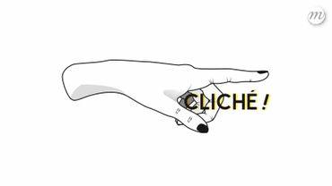 """""""Cliché !"""""""