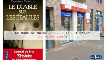 """Le coup de cœur de Delphine Hiernaut : """"Le diable sur les épaules"""", de Christian Carayon"""