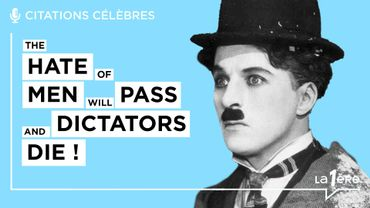 """Les grands discours: """"The hate of men will pass and dictators will die!"""" – Charlie Chaplin"""