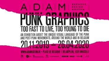 """Expo à l'ADAM: """"PUNK GRAPHICS. Too Fast to Live, Too Young to Die"""""""