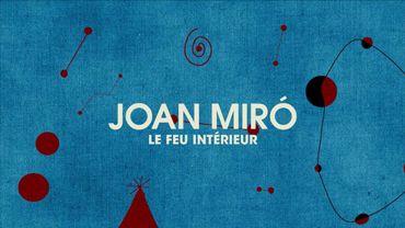 """""""Joan Miró : le feu intérieur"""" sur Arte"""