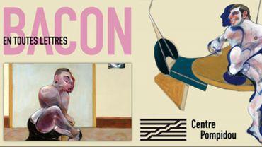 """""""Bacon en toutes lettres"""", du 11 septembre 2019 au 20 janvier 2020 au Centre Pompidou."""
