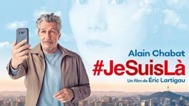 #Jesuislà d'Eric Lartigau avec un Alain Chabat terriblement attachant