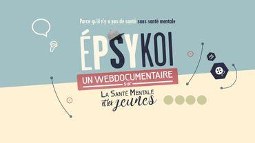 Epsykoi : Un webdoc pour sensibiliser les jeunes aux troubles mentaux