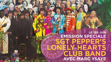 Emission spéciale sur Classic 21 pour les 50 ans de Sgt. Pepper's Lonely Hearts Club Band