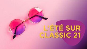 "Classic 21 passe en mode ""summer"""