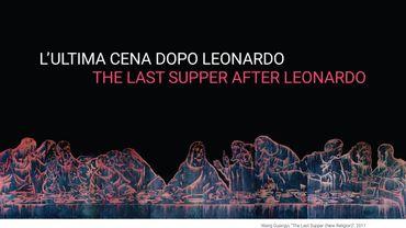"""The Last Supper After Leonardo"" du 2 avril au 30 juin 2019 à la Fondazione Stelline à Milan"
