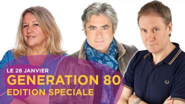 Generation 80: édition spéciale