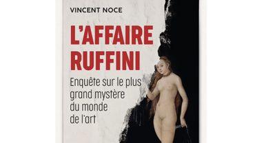 """Vincent Noce a mené l'enquête sur Giuliano Ruffini pendant cinq ans, qu'il retrace dans """"L'affaire Ruffini"""" (éd. Buchet-Chastel)."""