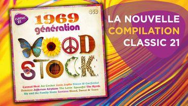 1969, Génération Woodstock: la nouvelle compilation Classic 21