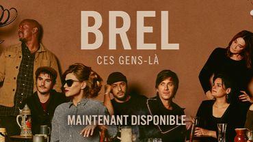 Des artistes reprennent Jacques Brel