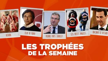 Les Trophées de la Semaine : Veviba, Elio Di Rupo, Pierre-Yves Jeholet, les Hells Angels et Bachar el-Assad