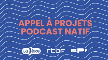 La Première lance un appel à projets de podcast natif avec le Brussels Podcast Festival