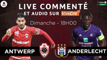 Suivez Antwerp - Anderlecht en direct (LIVE commenté 18h)