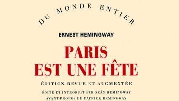 """""""Paris est une fête"""" d'Ernest Hemingway aux éditions Gallimard"""
