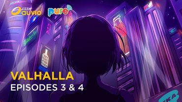 VALHALLA [Episodes 3-4] : Passage par IEKA