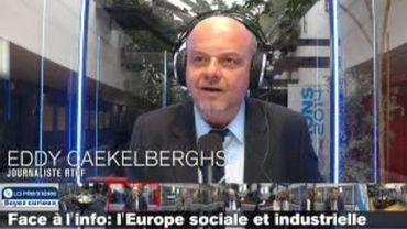 Face à l'info, enjeux européens: l'Europe sociale et industrielle