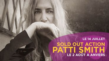 Sold out action: Patti Smith à Anvers le 2 août