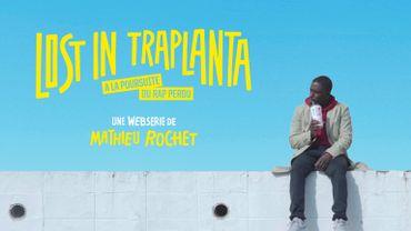 Lost In Traplanta : découvrez la nouvelle websérie avec Kody Kim