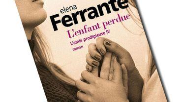 "Elena Ferrante, ""L'enfant perdue"" (Gallimard)"