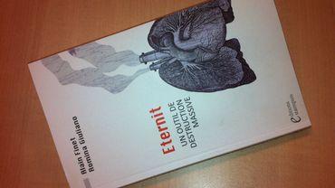 ''Eternit, un outil de destruction massive'' Ed. Estaimpuis