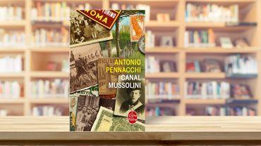 Canal Mussolini, une famille de fort en gueule sous Mussolini