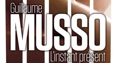 """""""L'instant présent"""", de Guillaume Musso"""