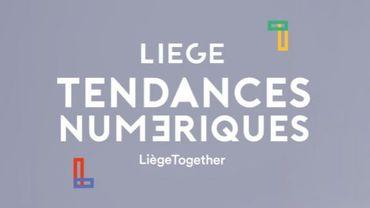 """""""Liège, Tendances Numériques"""" : la technologie au cœur de la cité ardente"""