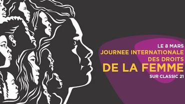 Spéciale Journée Internationale des droits de la Femme