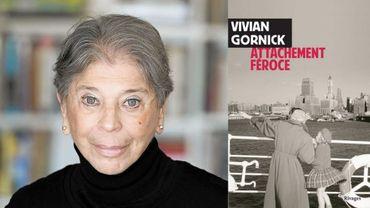 """CHRONIQUE LITTERAIRE - """"Attachement féroce"""" de Vivian Gornick"""