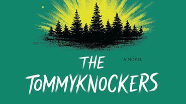 """""""Les Tommyknockers"""" est l'un des livres les plus vendus de Stephen King."""