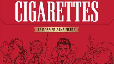 Cigarettes - Le dossier sans filtre