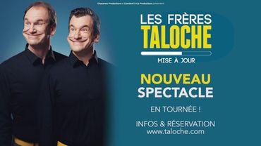 Taloche - Nouveau spectacle