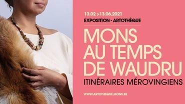 """Expo : """"Mons au temps de Waudru"""", les Mérovingiens s'invitent à l'Artothèque"""