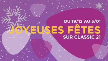 Joyeuses Fêtes sur Classic 21 !