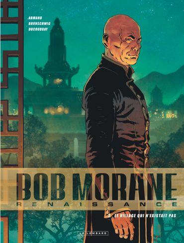 Bob Morane Renaissance – Le village qui n'existait pas