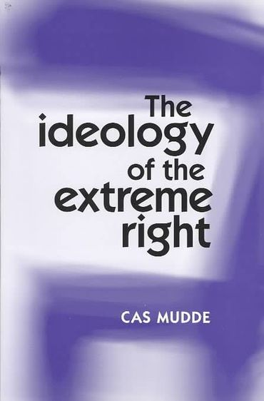 """""""The ideology of the extreme right"""", Cas Mudde"""
