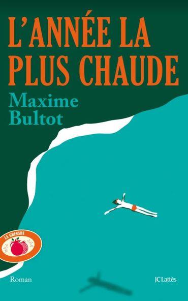 L'année la plus chaude de Maxime Bultot
